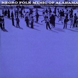 Negro Folk Music of Alabama, Vol. 6: Ring Game Songs and Others
