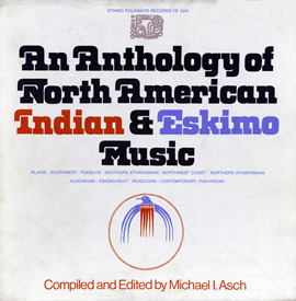 Anthology of North American Indian and Eskimo Music