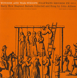 Witches and War-Whoops: Early New England Ballads