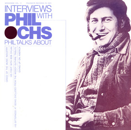 Broadside Ballads, Vol. 11: Interviews With Phil Ochs
