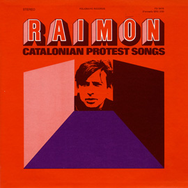Raimon: Catalonian Protest Songs