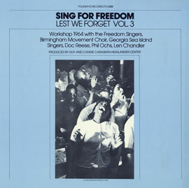 Lest We Forget, Vol. 3: Sing For Freedom