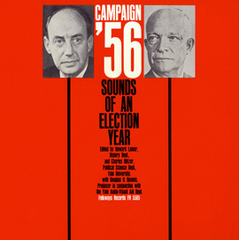 Campaign '56: Sounds of an Election Year