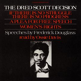 Frederick Douglass' Speeches inc. The Dred Scott Decision