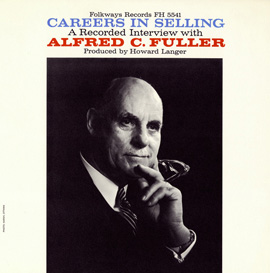 Careers in Selling: An Interview with Alfred C. Fuller