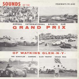 Sounds of the Annual International Sports Car Grand Prix of Watkins Glen, N.Y.