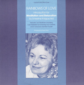 Rainbows of Love: Introductions for Meditation and Relaxation