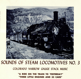 Sounds of Steam Locomotives, No. 3: Colorado Narrow Gauge Stack Music