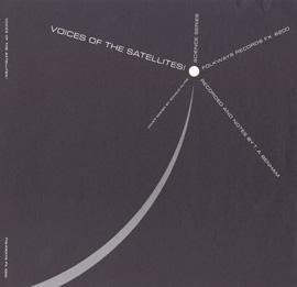 Voices of the Satellites