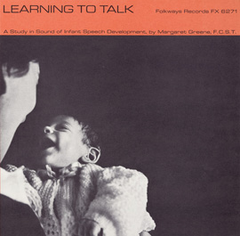 Learning to Talk: A Study in Sound of Infant Speech Development