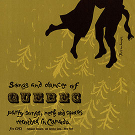Songs and Dances of Quebec