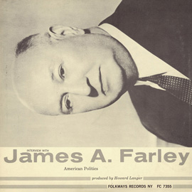 An Interview with James A. Farley