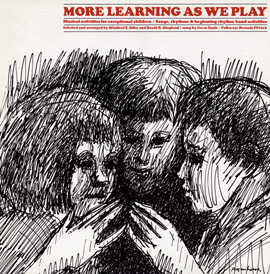 More Learning as We Play: Musical Activies for Exceptional Children