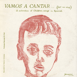 Vamos a Cantar: Let Us Sing: A Collection of Children's Songs in Spanish