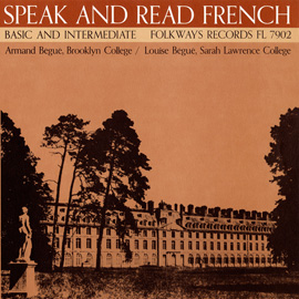 Speak and Read French, Vol. 2: Basic and Intermediate
