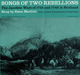 Songs of Two Rebellions: The Jacobite Wars of 1715 and 1745 in Scotland