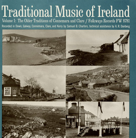 Traditional Music of Ireland, Vol. 1: The Older Traditions of Connemara and Clare