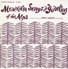 Mountain Songs and Yodeling of the Alps
