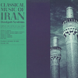 Classical Music of Iran, Vol. 1: The Dastgah Systems