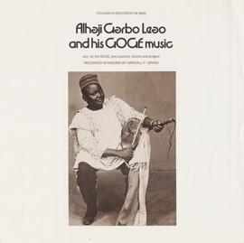 Alhaji Garbo Leao and His Goge Music