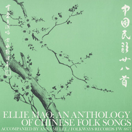 Ellie Mao: An Anthology of Chinese Folk Songs