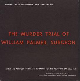 The Murder Trial of William Palmer, Surgeon