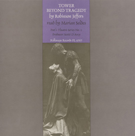 Tower Beyond Tragedy: By Robinson Jeffers