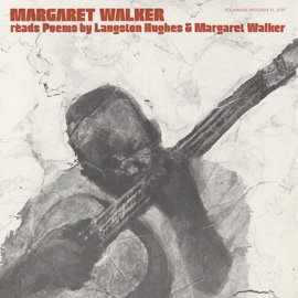 Margaret Walker Reads Margaret Walker and Langston Hughes