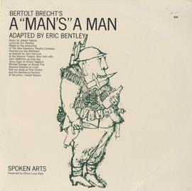 """""""A Man's A Man"""" by Bertolt Brecht"""