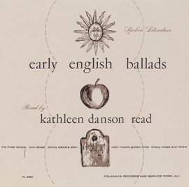 Spoken Literature of Early English Ballads: Read by Kathleen Danson Read