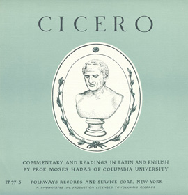 Cicero: Commentary and Readings in Latin and English by Moses Hadas