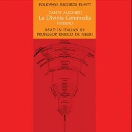 La Divina Commedia (The Inferno) - Dante Alighieri: Read by Professor Enrico de Negri in the Original Italian