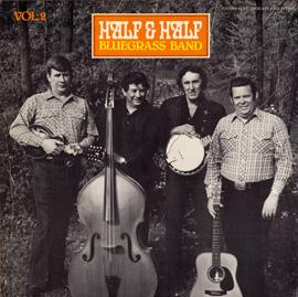 Half and Half Bluegrass Band, Vol. 2
