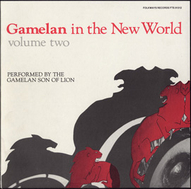 Gamelan in the New World, Vol. 2
