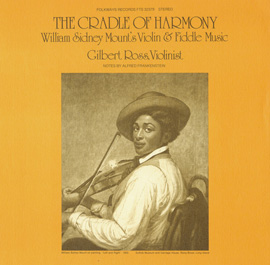 The Cradle of Harmony: William Sidney Mount's Violin and Fiddle Music
