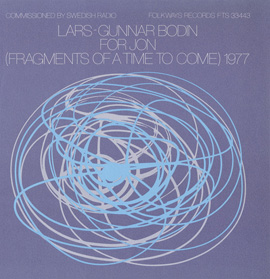 Lars-Gunnar Bodin - For Jon (Fragments of a Time to Come) 1977