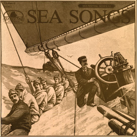 Sea Songs: Newport, Rhode Island- Songs from the Age of Sail