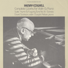 Henry Cowell's Complete Works for Violin and Piano
