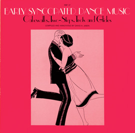 Early Syncopated Dance Music - Cakewalks, Two-Steps, Trots and Glides