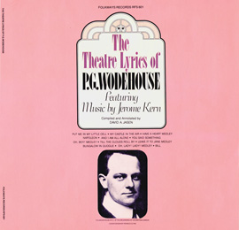 Theatre Lyrics of P.G. Wodehouse featuring music by Jerome Kern