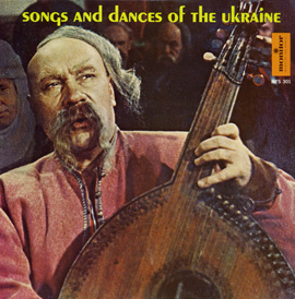 Songs and Dances of the Ukraine, Vol. 1 (LP edition)