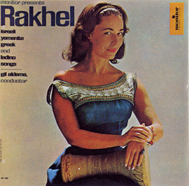 Rakhel: Israeli, Yemenite, Ladino, Arabic and Greek Songs
