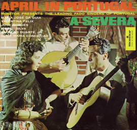 April in Portugal: An Evening at the Severa