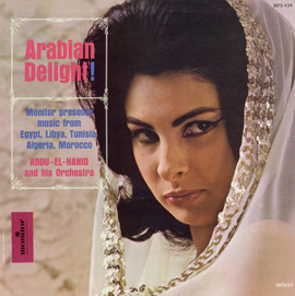 Arabian Delight: Music from Egypt, Libya, Tunisia, Algeria, and Morocco
