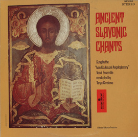 Ancient Slavonic Chants