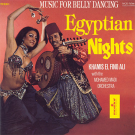 Egyptian Nights: Music for Belly Dancing