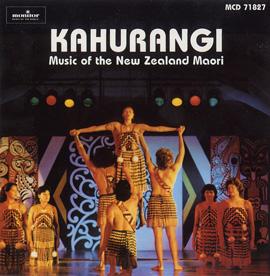 Kahurangi: Music of the New Zealand Maori