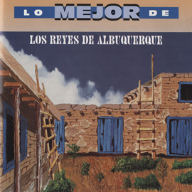 Lo Mejor de Los Reyes de Albuquerque