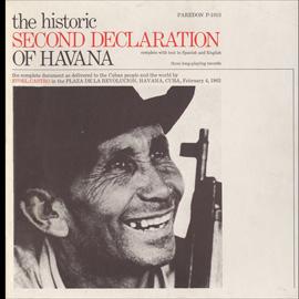 The Historic Second Declaration of Havana: Feb. 4, 1962