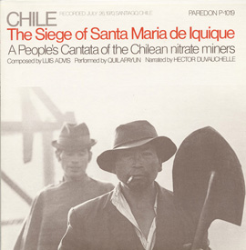 Chile: The Seige of Santa Maria de Iquique - A People's Cantata